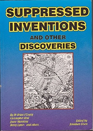 Suppressed inventions and other discoveries: Eisen, Jonathan ( Edited by)