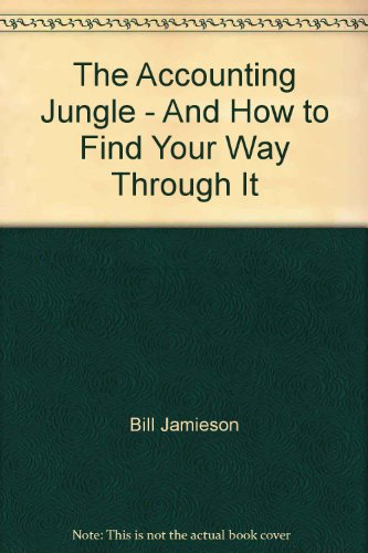9780958338912: The Accounting Jungle - And How to Find Your Way Through It