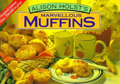 Marvellous Muffins (9780958340106) by Alison Holst