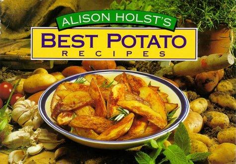 Best Potato Recipes: Holst, Alison