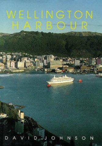 Wellington Harbour: David Johnson and Wellington Maritime Museum Trust