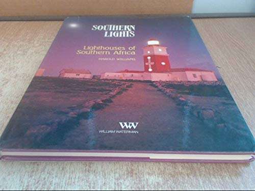Southern Lights: Lighthouses of Southern Africa: Harold Williams
