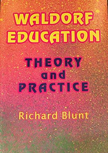 9780958388542: Waldorf Education: Theory & Practice
