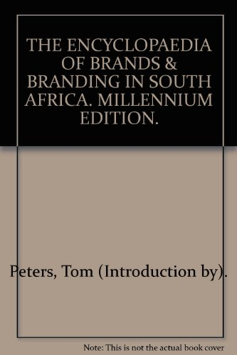 9780958396158: THE ENCYCLOPAEDIA OF BRANDS & BRANDING IN SOUTH AFRICA. MILLENNIUM EDITION.