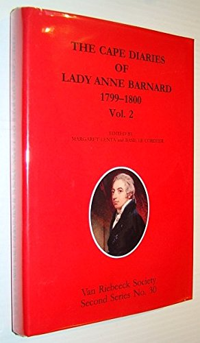 9780958411264: The Cape Diaries of Lady Anne Barnard, 1799-1800 (Second series)