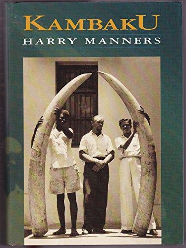 Kambaku: Harry Manners