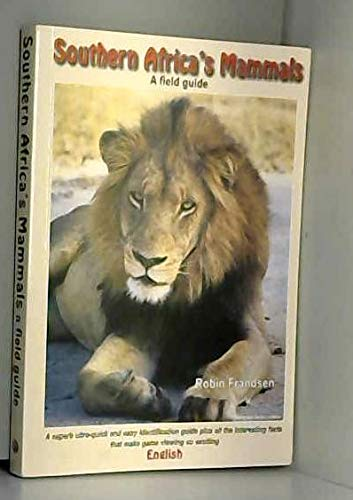 9780958421218: Southern Africa's Mammals: a field Guide