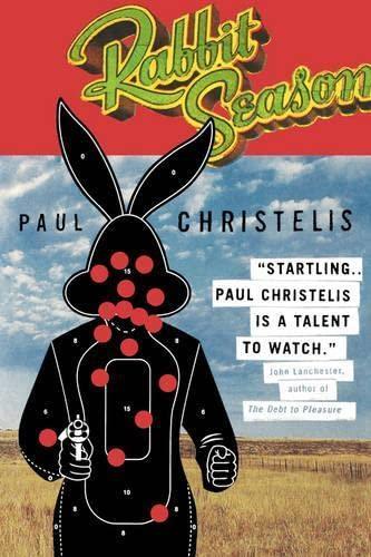 Rabbit Season (Southern African Political Economy Series): Paul Christelis