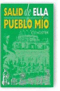 9780958435383: Salid de Ella, Pueblo Mio