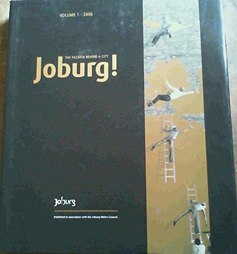 9780958442077: Joburg!: The Passion Behind a City