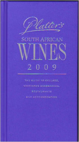 Platter's South African Wine Guide 2009