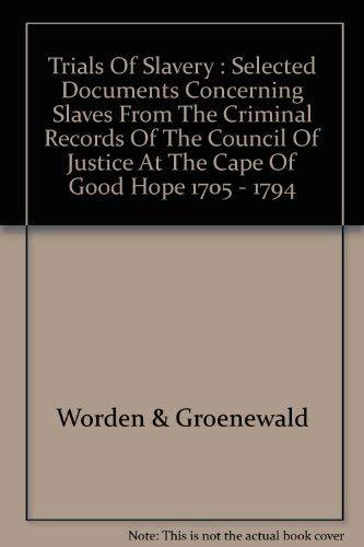 9780958452236: Trials of Slavery