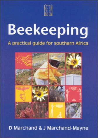 9780958456425: Beekeeping: A Practical Guide for Southern Africa