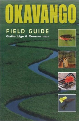 9780958489102: OKAVANGO: A Field Guide (Southbound Field Guides)