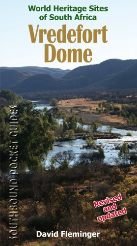 9780958489140: Vredefort Dome: World Heritage Sites of South Africa (World Heritage Sites of South Africa Travel Guides)