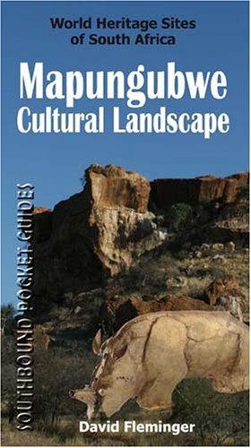 9780958489157: Mapungubwe Cultural Landscape: World Heritage Sites of South Africa (World Heritage Sites of South Africa Travel Guides)