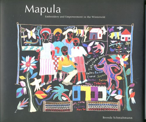 9780958497510: Mapula: Embroidery and Empowerment in the Winterveld