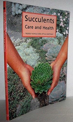 Succulents Care and Health: Rudolf Schulz & Attila Kapitany