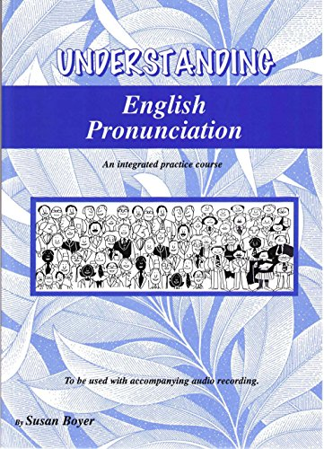 9780958539579: Understanding English Pronunciation - an Integrated Practice Course