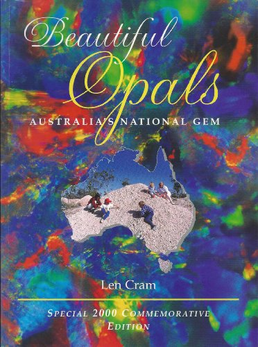 Beautiful Opals Australia's National Gem: Len Cram