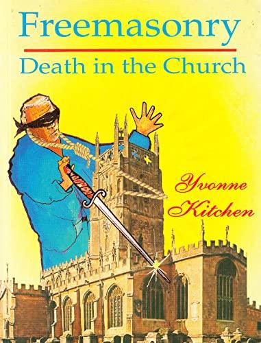 9780958546409: Freemasonry: Death in the Church