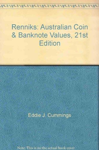 Renniks: Australian Coin & Banknote Values, 21st: Eddie J. Cummings
