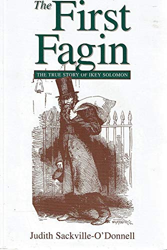 9780958557627: The First Fagin the True Story of Ikey Solomon
