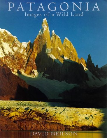 9780958575300: Patagonia: Images of a Wild Land