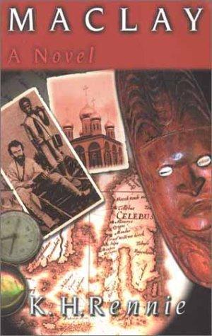 9780958580588: Maclay: A Novel