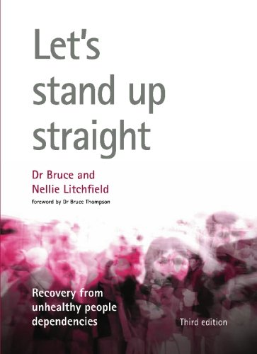 Let?s Stand Up Straight.Third Ed.: Recovery from: Dr. Bruce Litchfield
