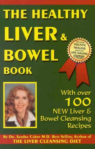 HEALTHY LIVER & BOWEL BOOK,THE