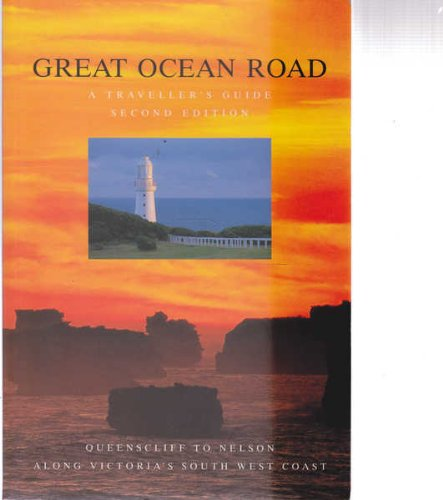 9780958657310: Great Ocean Road : A Traveller's Guide. Second Edition