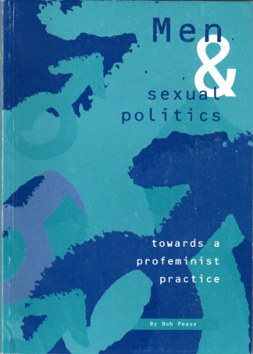 9780958667807: Men & Sexual Politics...toward a profeminist practice