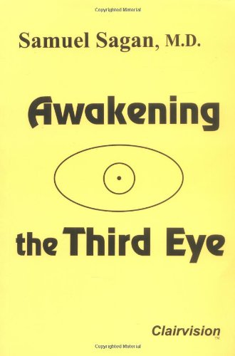 Awakening the Third Eye: Samuel Sagan