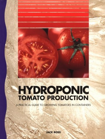 9780958673518: Hydroponic Tomato Production