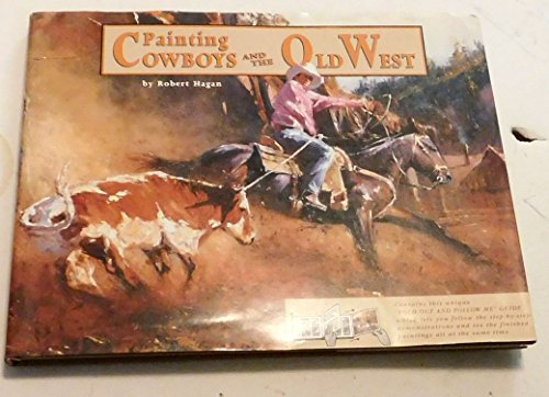 9780958681636: Painting Cowboys and the Old West