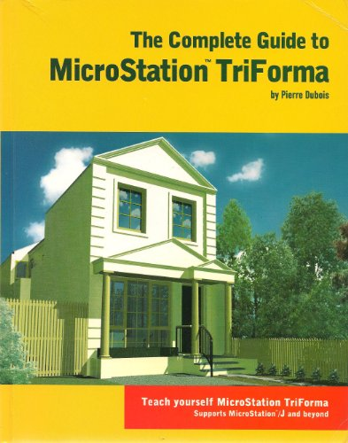 9780958683135: Complete Guide to Microstation Triforma