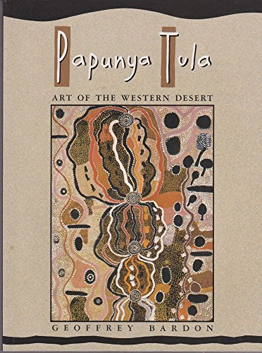 9780958699860: Papunya Tula : Art of the Western Desert