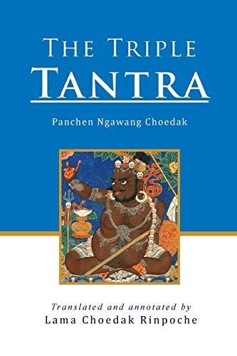 The Triple Tantra: Rinpoche, Lama Choedak
