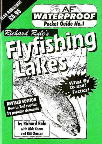 Waterproof Flyingfishing Lakes (No. 1): Richard Rule; Rick