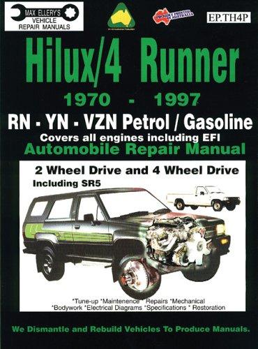 9780958727884: Toyota Hilux/4 Runner Petrol/Gasoline 1970-1997 Auto Repair Man -RN,-YN-Vzn 2 &4 Wh Dr, inc SR5 (Max Ellery's Vehicle Repair Manuals)