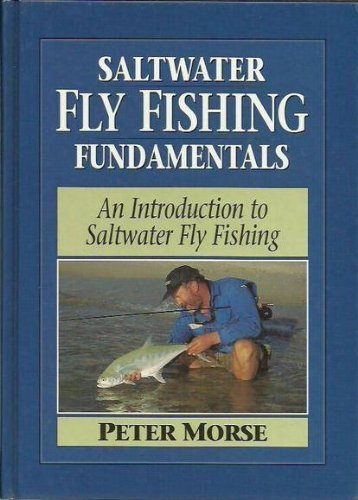9780958729413: Saltwater Fly Fishing Fundamentals: An Introduction to Saltwater Fly Fishing