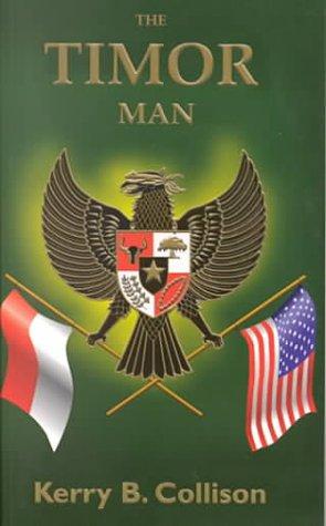 9780958744843: The Timor Man (Asian Trilogy)