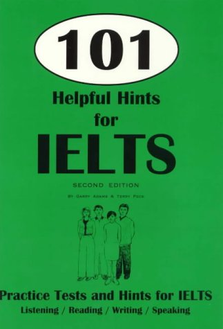 9780958760409: 101 Helpful Hints for IELTS: Practice Tests for IELTS