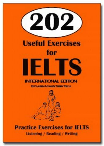 9780958760478: 202 Useful Exercises for IELTS: Practice Exercises for IELTS
