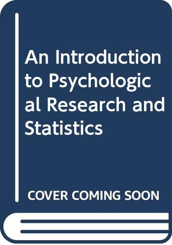 An Introduction to Psychological Research and Statistics: Tilley, A