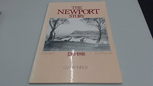 9780958765602: The Newport story, 1788-1988