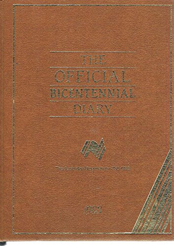 The Official Bicentennial Diary , the Australian Bicentenary 1788-1988: Gordon, Harry and Others