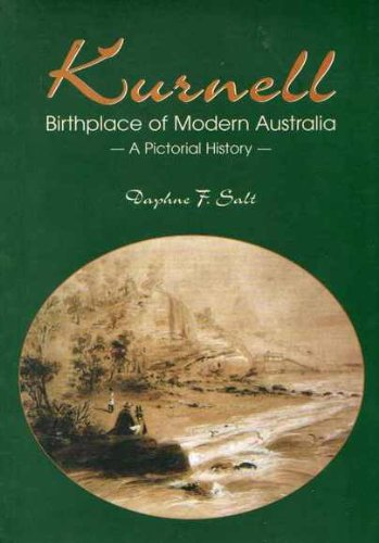 Kurnell: Birthplace of Modern Australia - A: Salt, Daphne F