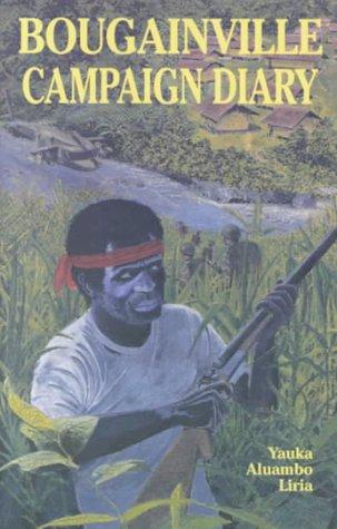 Bougainville Campaign Diary: Liria, Yauka Aluambo